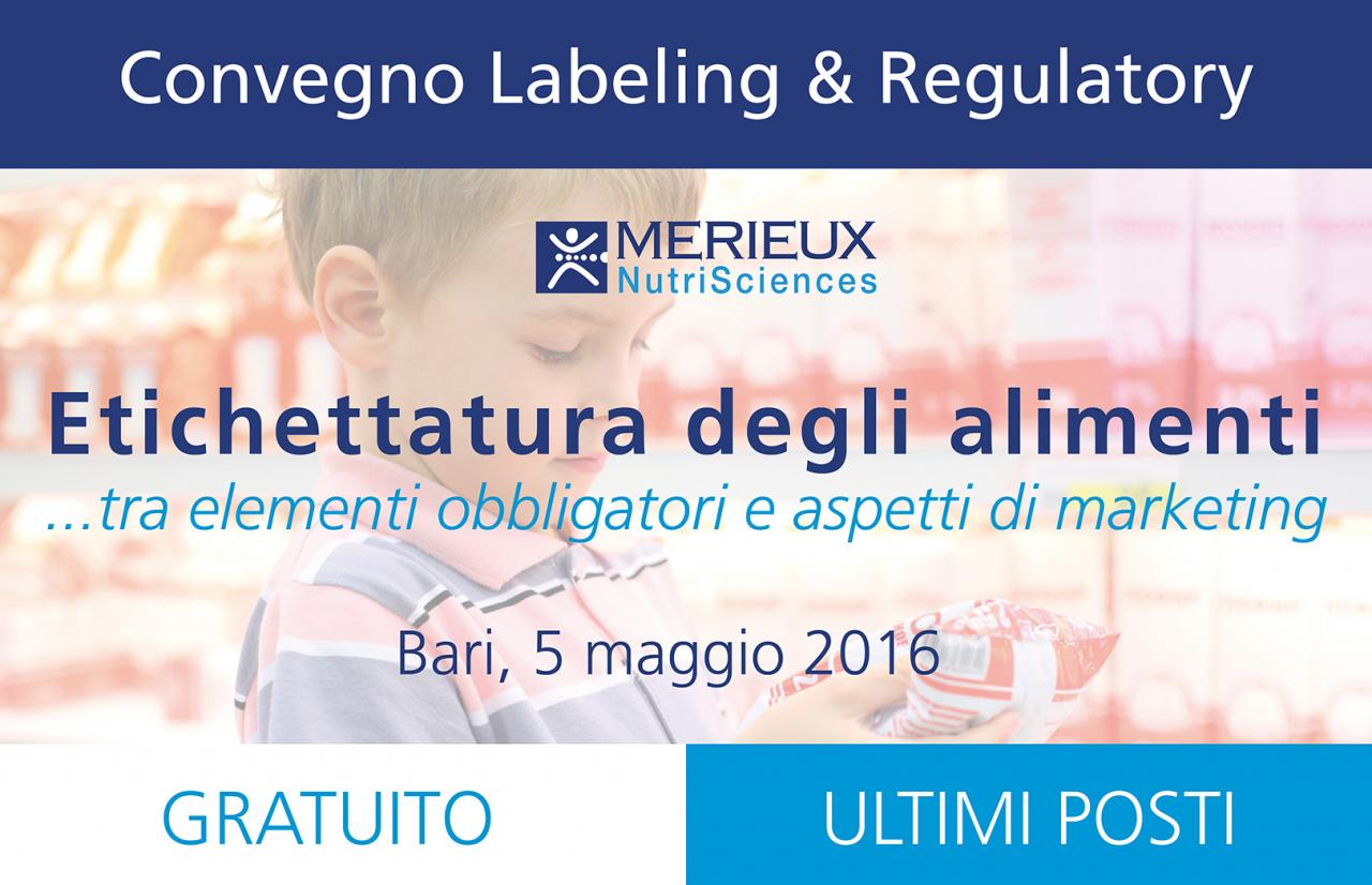 Mérieux NutriSciences Convegno Labeling and Regulatory Services gratuito a Bari 5 Maggio 2016