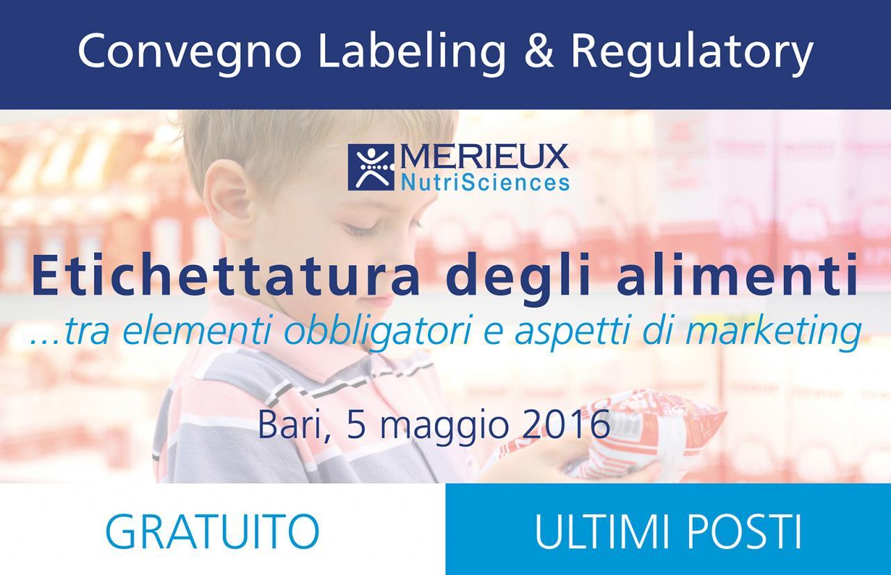Mérieux NutriSciences Convegno Labeling and Regulatory Services gratuito a Bari 5 Maggio 2016